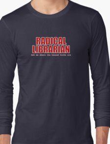Radical Librarian (Red) Long Sleeve T-Shirt
