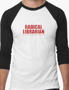 Radical Librarian (Red) Men's Baseball ¾ T-Shirt
