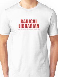 Radical Librarian (Red) Unisex T-Shirt