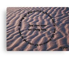 Circle in the sand Canvas Print