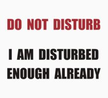 Do Not Disturb One Piece - Short Sleeve