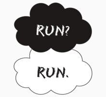 Run? Run.  by sapphirekisses