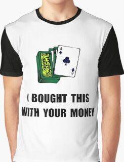 Gamble Your Money Graphic T-Shirt