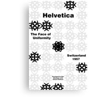 Helvetica Poster 3 Canvas Print