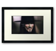 There is no certainty Framed Print