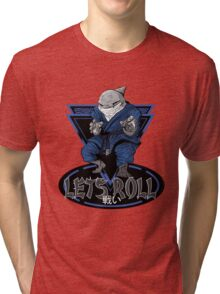 Lets Roll Tri-blend T-Shirt