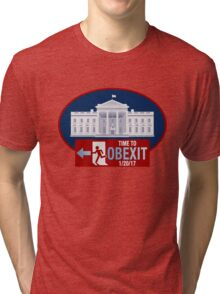 OBEXIT - End of Obama Term - Impeach Obama - 2016 Elections - Politically Incorrect - EXIT Obama Tri-blend T-Shirt