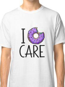 I DONUT CARE Classic T-Shirt