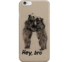 Hey, bro iPhone Case/Skin