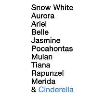 Princess Names - Cinderella Photographic Print