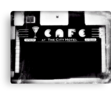Cafe at the City Hotel.  Canvas Print