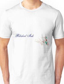 Polished Ink Unisex T-Shirt
