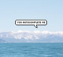 you autocomplete me by benknope