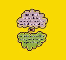 FREE WILL is... t by James Lewis Hamilton