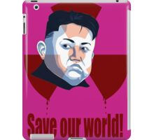 Save our world! iPad Case/Skin