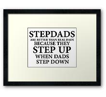 Stepdads Framed Print