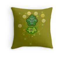 I think I am a body... therefore... Throw Pillow