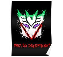 Why So Decepticon Poster
