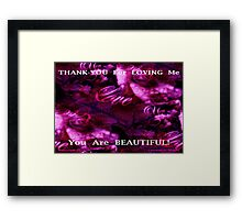 BE THANKFUL FOR LOVE Framed Print