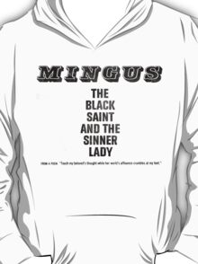 The Black Saint and the Sinner Lady - Charles Mingus T-Shirt