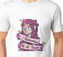 I remember all of them Unisex T-Shirt