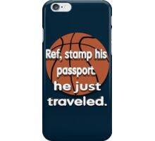 He Just Traveled iPhone Case/Skin