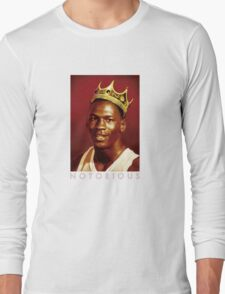 Notorious Michael jordan chicago Long Sleeve T-Shirt