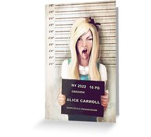 Alice mugshot Greeting Card