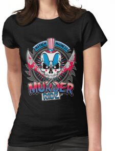 Murder Ride Womens Fitted T-Shirt