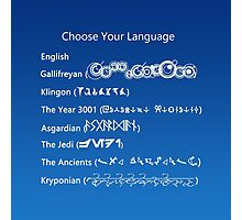 Choose Your Language Photographic Print