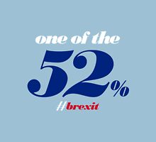 One of the 52% [Brexit Special] Classic T-Shirt