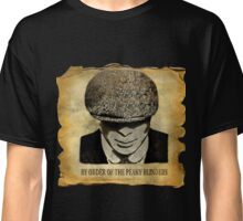 By Order Of The Peaky Blinders Classic T-Shirt