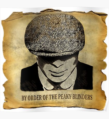 By Order Of The Peaky Blinders Poster