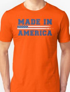 Made In America T-Shirt