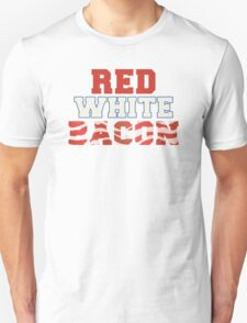 Red, White & Bacon T-Shirt