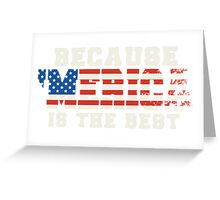 Because 'Merica Is The Best Greeting Card