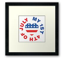 My 1st 4th Of July Framed Print