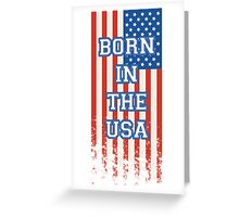 Born In The USA Flag Greeting Card