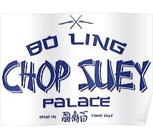 Bo Ling Chop Suey Poster