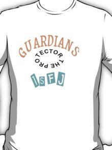 ISFJ Guardian personality type.  T-Shirt