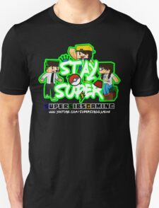Stay Super! - SuperSibsGaming Unisex T-Shirt
