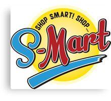 Shop Smart. Shop S-Mart Canvas Print
