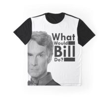 Ask yourself one question...WWBD? Graphic T-Shirt