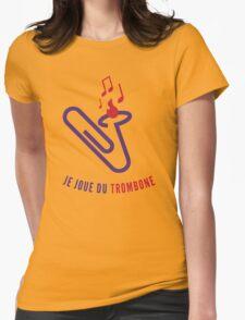 """Je joue du """"trombone"""" Womens Fitted T-Shirt"""