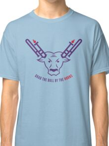 Grab The Bull By The Horns Classic T-Shirt