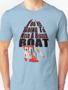 Bigger Boat Required T-Shirt