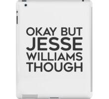 Jesse Williams tho. iPad Case/Skin