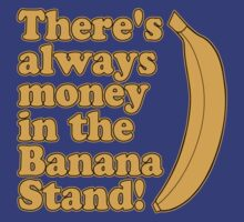 Money in the Banana Stand T-Shirt