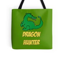 Dragon Hunter Tee Shirt Tote Bag