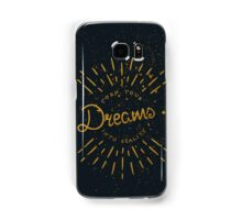Turn Your Dreams Into Reality Samsung Galaxy Case/Skin